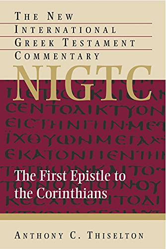 9780802824493: The First Epistle to the Corinthians: A Commentary on the Greek Text