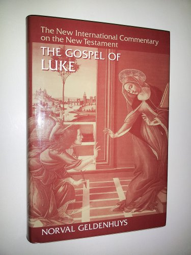 9780802825032: Commentary on the Gospel of Luke (The new international commentary on the New Testament)