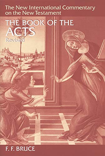 9780802825056: The Book of the Acts (New International Commentary on the New Testament) (The New International Commentary on the New Testament)