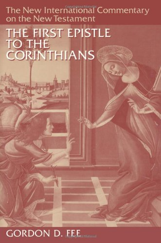 9780802825070: The First Epistle to the Corinthians (The New International Commentary on the New Testament)