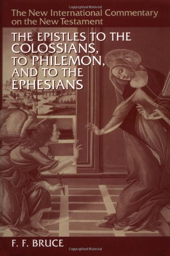 9780802825100: Epistles to the Colossians, to Philemon and to the Ephesians (New International Commentary on the New Testament)