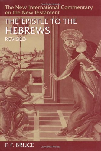 9780802825148: The Epistle to the Hebrews (New International Commentary on the New Testament)