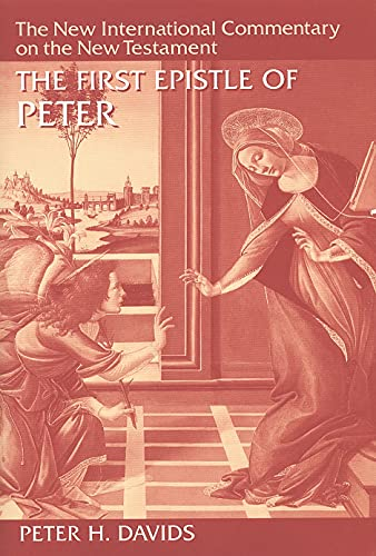 9780802825162: The First Epistle of Peter (The New International Commentary on the New Testament)