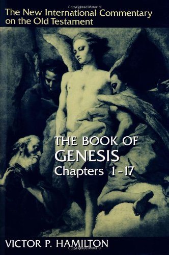 9780802825216: The Book of Genesis (New International Commentary on the Old Testament Series) 1-17