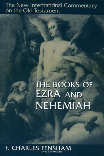 9780802825278: The Books of Ezra and Nehemiah (New International Commentary on the Old Testament)