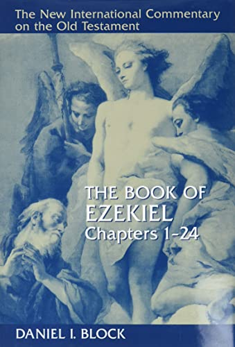 9780802825353: The Book of Ezekiel, Chapters 1–24 (New International Commentary on the Old Testament)
