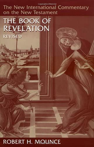The Book of Revelation (The New International Commentary on the New Testament): Mounce, Robert H.