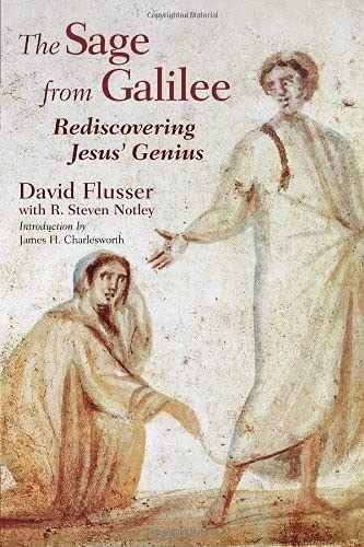 9780802825872: The Sage from Galilee: Rediscovering Jesus' Genius