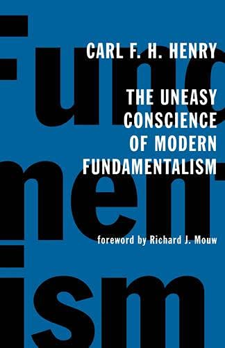 9780802826619: The Uneasy Conscience of Modern Fundamentalism