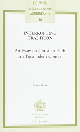 9780802826671: Interrupting Tradition (Louvain Theological & Pastoral Monographs)
