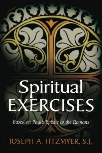 9780802826732: Spiritual Exercises Based on Paul's Epistle to the Romans