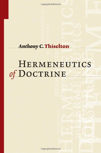 9780802826817: Hermeneutics of Doctrine
