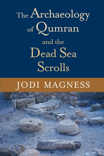 9780802826879: The Archaeology of Qumran and the Dead Sea Scrolls (Studies in the Dead Sea Scrolls and Related Literature)