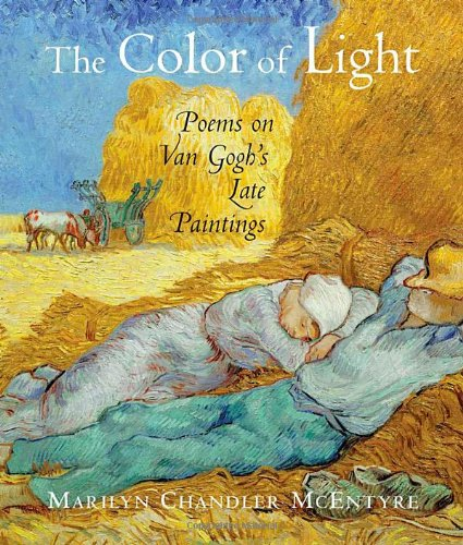9780802827289: The Color of Light: Poems on vanGogh's Late Paintings