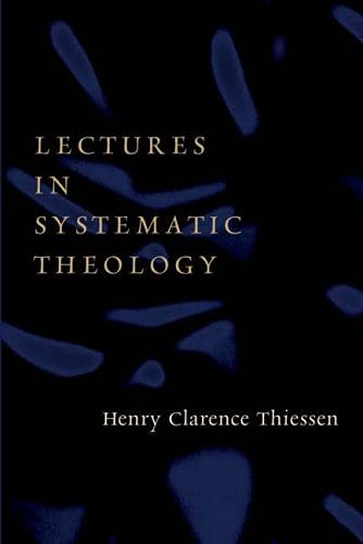 9780802827296: Lectures in Systematic Theology