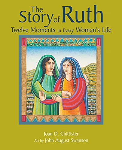 9780802827357: The Story of Ruth: Twelve Moments in Every Woman's Life