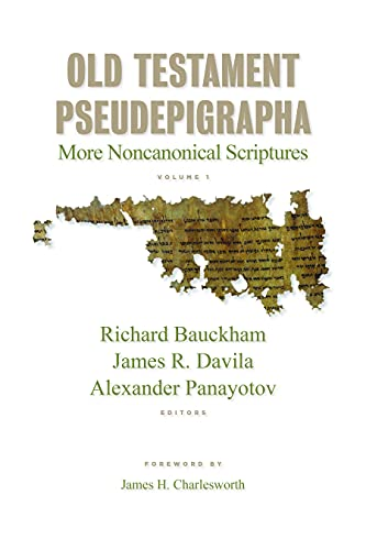 9780802827395: 1: Old Testament Pseudepigrapha: More Noncanonical Scriptures
