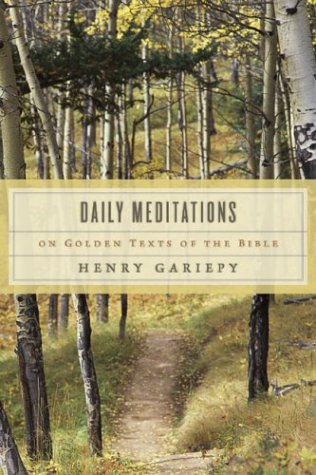 9780802827555: Daily Meditations on Golden Texts of the Bible