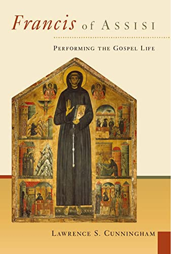9780802827623: Francis of Assisi: Performing the Gospel of Life