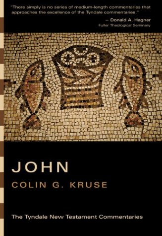 The Gospel According to John: An Introduction and Commentary (Tyndale New Testament Commentaries): ...