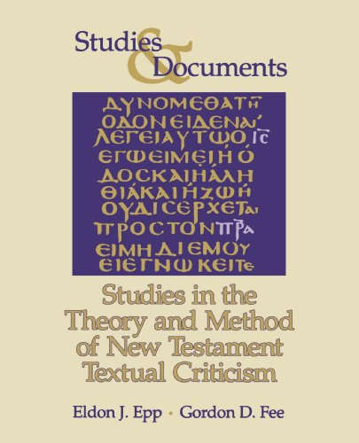 9780802827739: Studies in the Theory and Method of New Testament Textual Criticism
