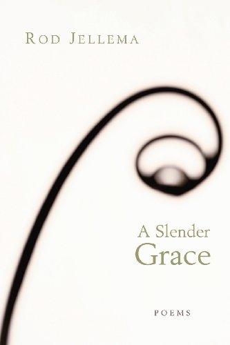9780802827821: A Slender Grace: Poems