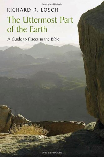 The Uttermost Part Of The Earth: A: Richard R. Losch