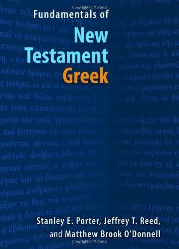 9780802828279: Fundamentals of New Testament Greek (English and Greek Edition)