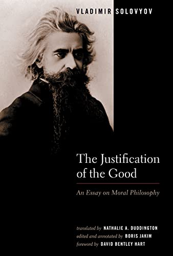 9780802828637: The Justification Of The Good: An Essay On Moral Philosophy