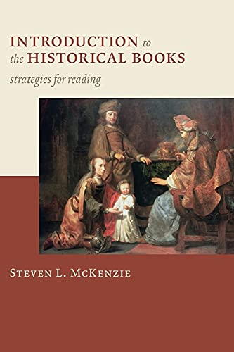 9780802828774: Introduction to the Historical Books: Strategies for Reading