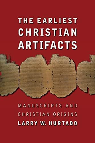 9780802828958: The Earliest Christian Artifacts: Manuscripts and Christian Origins