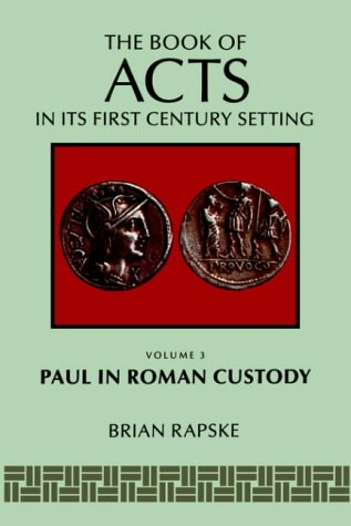 9780802829122: The Book of Acts and Paul in Roman Custody (The Book of Acts in Its First Century Setting)