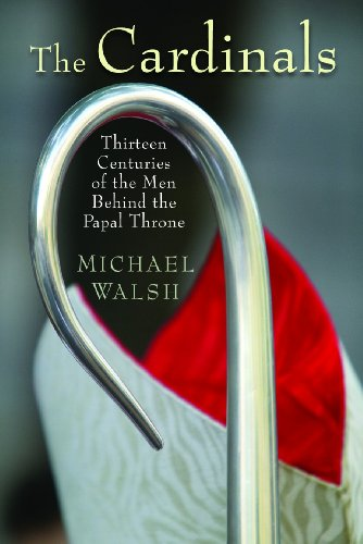 9780802829412: The Cardinals: Thirteen Centuries of the Men Behind the Papal Throne