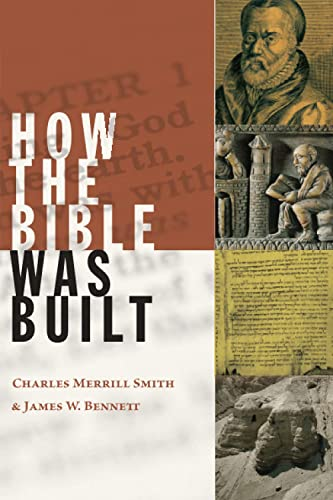 How the Bible was Built: Charlse Merrill Smith,
