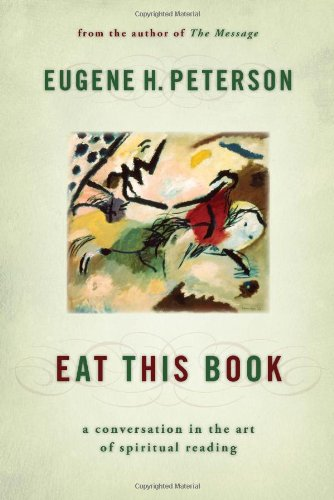 9780802829481: Eat This Book: A Conversation in the Art of Spiritual Reading