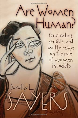 9780802829962: Are Women Human? Penetrating, Sensible, and Witty Essays on the Role of Women in Society