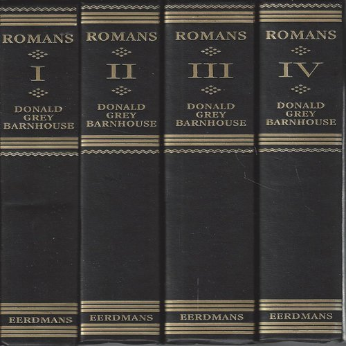 Expositions of Bible Doctrines Taking the Epistle to the Romans As a Point of Departure [4 Volumes] - Barnhouse, Donald Grey