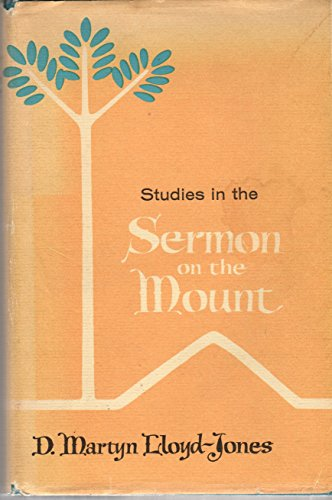 9780802831750: Studies in the Sermon on the Mount: One volume edition. v. 1 & 2 in 1 binding