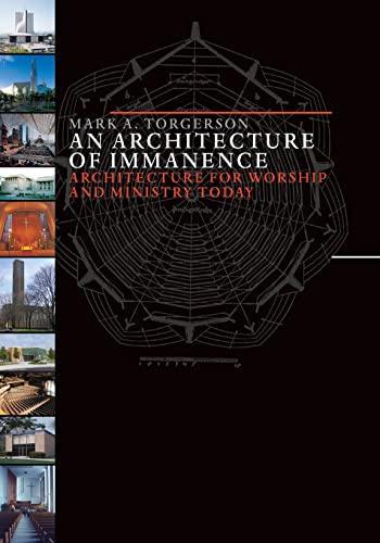 9780802832092: An Architecture of Immanence: Architecture for Worship and Ministry Today