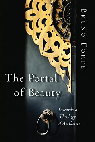 9780802832801: The Portal of Beauty: Towards a Theology of Aesthetics
