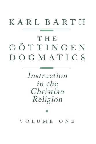 9780802833372: The Göttingen Dogmatics: Instruction in the Christian Religion, Vol. 1
