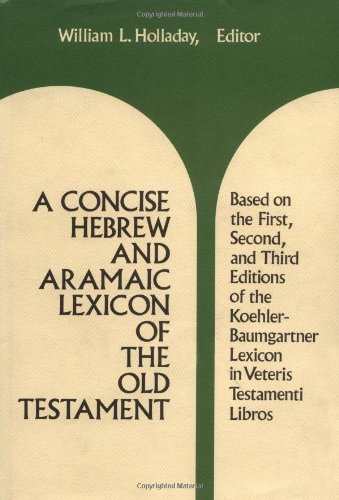 9780802834133: A Concise Hebrew and Aramaic Lexicon of the Old Testament