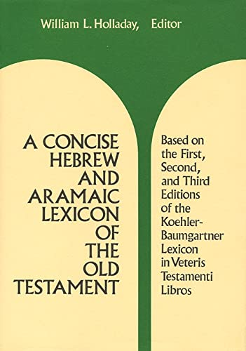 9780802834133: A Concise Hebrew and Aramaic Lexicon of the Old Testament: Based upon the Lexical Work of Ludwig Koehler and Walter Baumgartner
