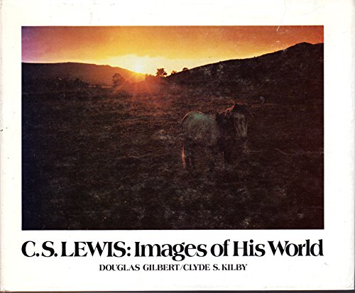 9780802834348: C.S. Lewis: Images of His World