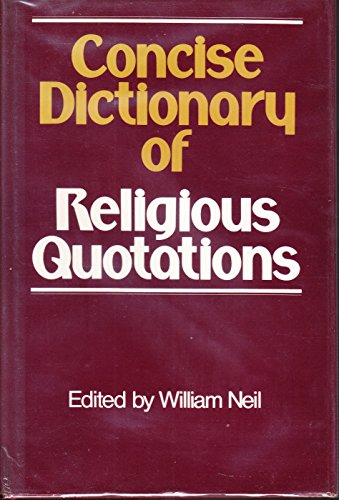 9780802834515: Concise Dictionary of Religious Quotations