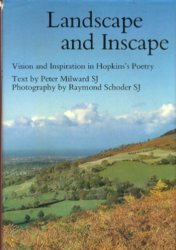 9780802834607: Landscape and inscape: Vision and inspiration in Hopkins's poetry