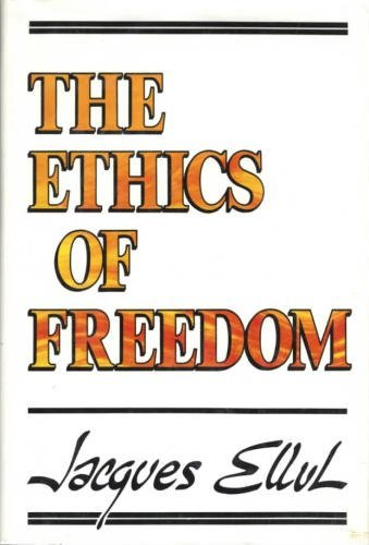 9780802834720: The ethics of freedom