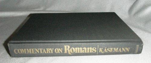 Commentary on Romans: Ernst Kasemann