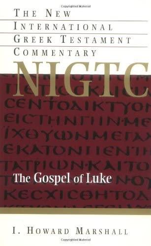 9780802835123: Gospel of Luke: A Commentary on the Greek Text