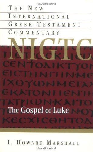 Gospel of Luke: Marshall, I. Howard/